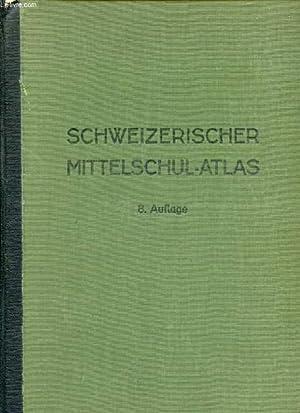 SCHWEIZERISCHER MITTELSCHUL-ATLAS: COLLECTIF