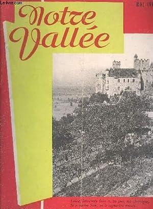 NOTRE VALLEE DE LA DORDOGNE N°1 - Bordeaux vous invite par René Girard - Vayres par Edouard Dubois ...