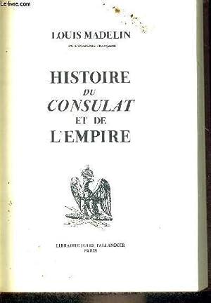 HISTOIRE DU CONSULAT ET DE L'EMPIRE - TOME 2 - L'ASCENSION DE BONAPARTE: MADELIN LOUIS