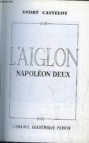 L'AIGLON: CASTELOT ANDRE