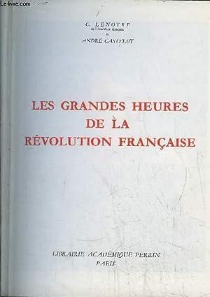 18 BRUMAIRE - LES GRANDES HEURES DE LA REVOLUTION FRANCAISE: LENOTRE G. / CASTELOT André
