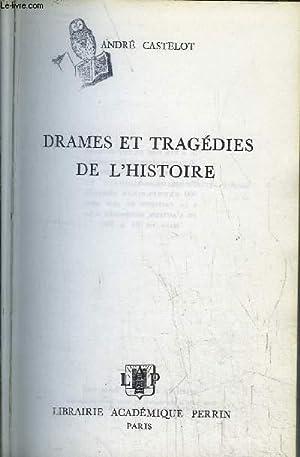 DRAMES ET TRAGEDIES DE L'HISTOIRE: CASTELOT ANDRE