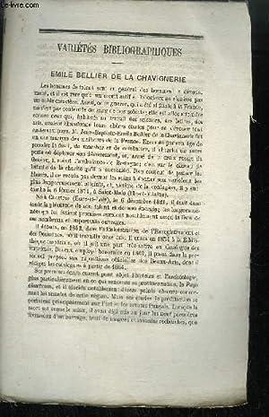 EXTRAIT BULLETIN DU BOUQUINISTE - VARIETE BIBLIOGRAPHIQUES - EMILE BELLIER DE LA CHAVIGNERIE - ...