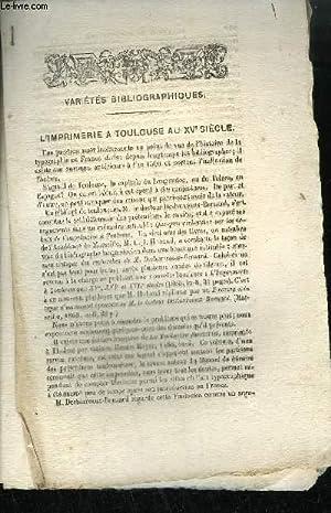 EXTRAIT BULLETIN DU BOUQUINISTE - VARIETE BIBLIOGRAPHIQUES - L'IMPRIMERIE A TOULOUSE AU XVe ...