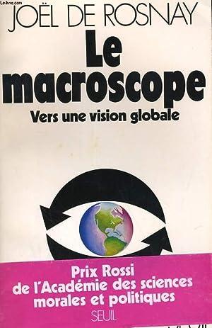 LE MACROSCOPE, VERS UNE VISION GLOBALE: JOEL DE ROSNAY