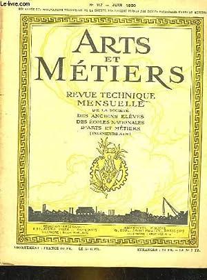 ARTS ET METIERS - 83° ANNEE - N°117 - REVUE TECHNIQUE MENSUELLE DE LA SOCIETE DES ANCIENS ELEVES ...
