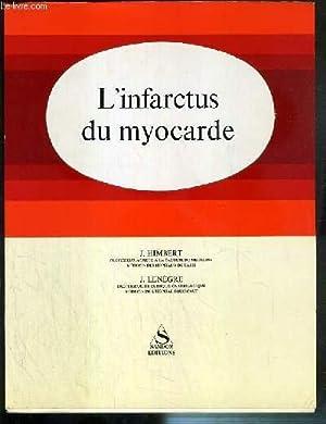 L'INFARCTUS DU MYOCARDE - etiologie, lesions anatomiques, l'infarctus menaçant, l&...