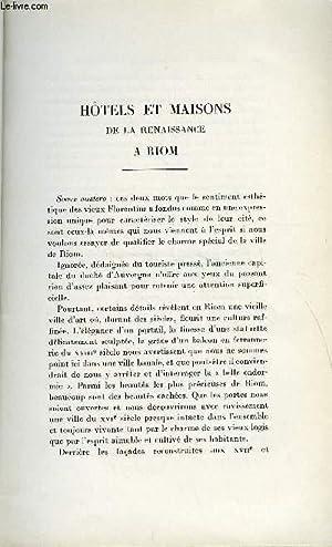 BULLETIN MONUMENTAL 94e VOLUME DE LA COLLECTION N°3 - HOTELS ET MAISONS DE LA RENAISSANCE A RIOM ...