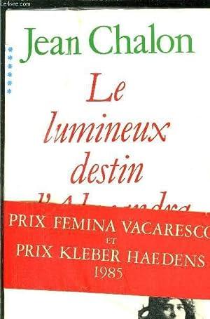 LE LUMINEUX DESTIN D'ALEXANDRA DAVID-NEEL: CHALON JEAN