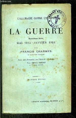 LA GUERRE / MAI 1915 - JANVIER 1916: CHARMES FRANCIS