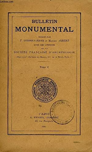 BULLETIN MONUMENTAL 100e VOLUME DE LA COLLECTION COMPLET - ETUDE SUR LES CHATEAUX FORTS DE L'...