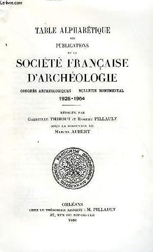 BULLETIN MONUMENTAL 112e VOLUME DE LA COLLECTION N°5 - TABLE ALPHABETIQUE DES PUBLICATIONS DE ...