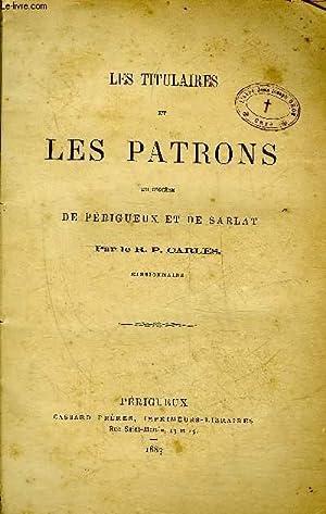 LES TITULAIRES ET LES PATRONS DU DIOCESE DE PERIGUEUX ET DE SARALT.: R.P. CARLES