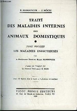 TRAITE DES MALADIES INTERNES DES ANIMAUX DOMESTIQUES: MANNINGER R./ MOCSY