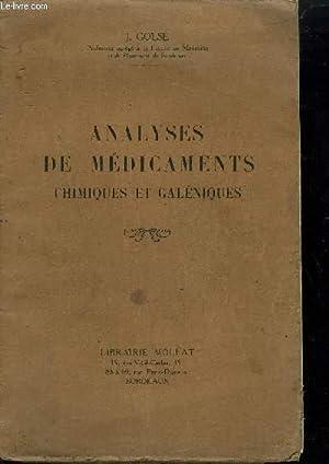 ANALYSES DE MEDICAMENTS CHIMIQUES ET GALENIQUES: GOLSE J.