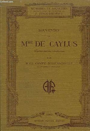 SOUVENIRS DE Mme DE CAYLUS: Mme DE CAYLUS