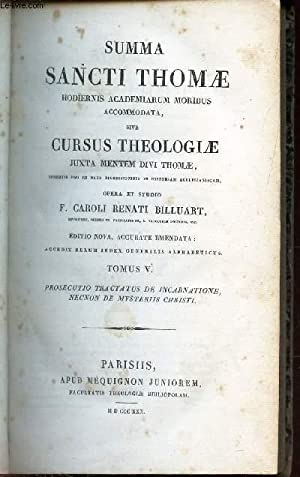 SUMMA SANCTI THOMAE - TOMUS V : Prosecutio tractatus de incarnatione necnon de mysteriis christi.: ...