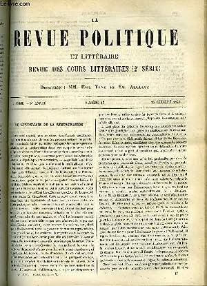 LA REVUE POLITIQUE ET LITTERAIRE 3e ANNEE - 1er SEMESTRE N°17 - LE LENDEMAIN DE LA RESTAURATION...