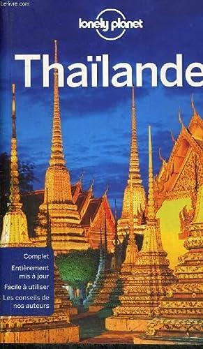 THAILANDE - COMPLET - ENTIEREMENT MIS A JOURS - FACILE A UTILISER - LES CONSEILS DE NOS AUTEURS: ...