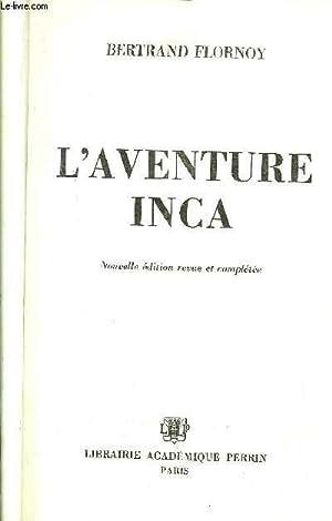L'AVENTURE INCA: FLORNOY BERTRAND