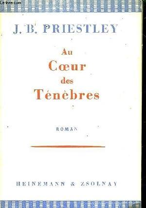 AU COEUR DES TENEBRES: PRIESTLEY J.B.