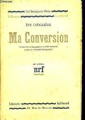 MA CONVERSION / COLLECTION LES DOCUMENTS BLEUS - L'HOMME N°21: LAVALLIERE EVE