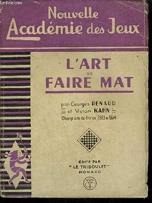 L'ART DE FAIRE MAT / COLLECTION NOUVELLE: RENAUD G./ KAHN
