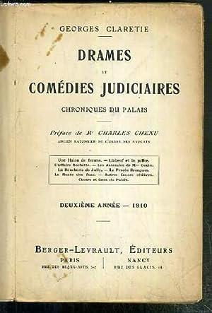 DRAMES ET COMEDIES JUDICIAIRES - CHRONIQUES DU PALAIS - DEUXIEME ANNEE: CLARETIE GEORGES