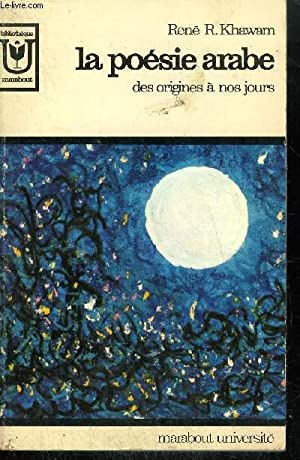 Khawam Rene R La Poesie Arabe Des Origines A Nos Jours
