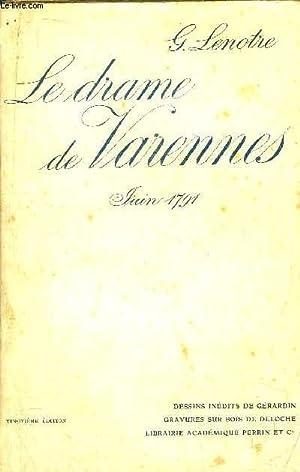 LE DRAME DE VARENNES: LENOTRE G.