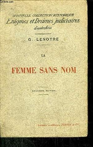LA FEMME SANS NOM: LENOTRE G.