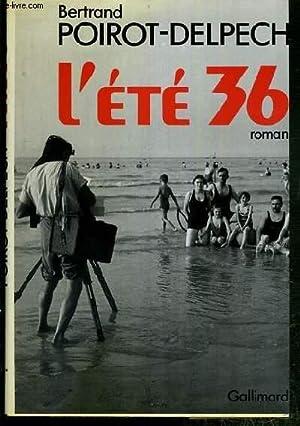 L'ETE 36 - ENVOI DE L'AUTEUR.: POIROT-DELPECH BERTRAND