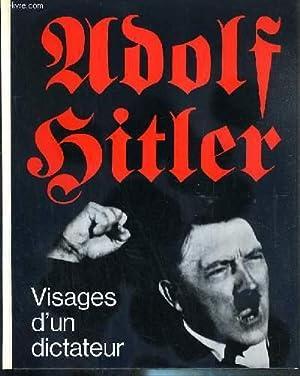 ADOLF HITLER - VISAGES D'UN DICTATEUR: VON LANG JOCHEN