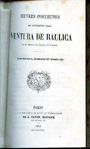 CONFERENCES, SERMONS ET HOMELIES / OEUVRES POSTHUMES: VENTURA DE RAULICA
