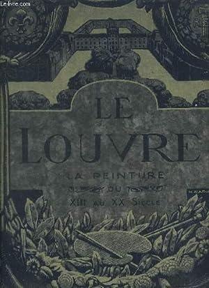 LE LOUVRE - LE MUSEE ET LES: LAFENESTRE GEORGES