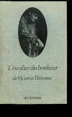 L'ESCALIER DU BONHEUR: THERAME VICTORIA