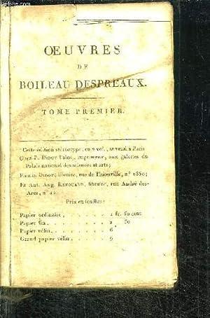 OEUVRES COMPLETES DE BOILEAU DESPREAUX - TOME PREMIER: COLLECTIF
