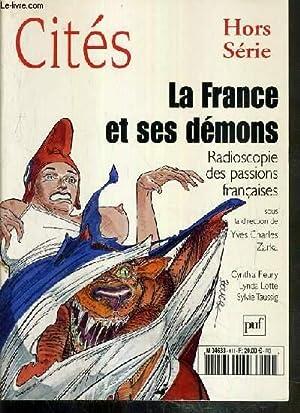 LA FRANCE ET SES DEMONS - RADIOSCOPIE DES PASSIONS FRANCAISES / CITES - HORS-SERIE - NOVEMBRE ...