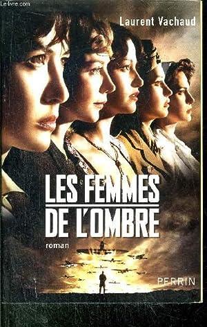 LES FEMMES DE L'OMBRE: VACHAUD LAURENT