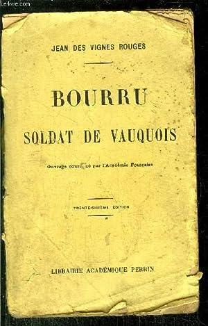 BOURRU SOLDAT DE VAUQUOIS: VIGNES ROUGES Jean des