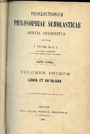 PRAELECTIUM PHILOSOPHIA SCHOLASTICAE BREVIS CONSPECTUS - en: VAN DER J.