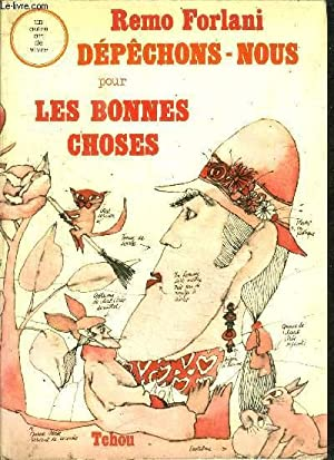 DEPECHONS-NOUS POUR LES BONNES CHOSES: FORLANI REMO