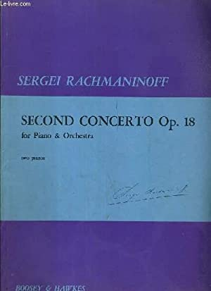 SECOND CONCERTO OP. 18 - FOR PIANO: RACHMANINOFF SERGEI