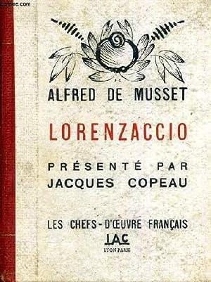 LORENZACCIO - LES CHEFS D'OEUVRE FRANCAIS: DE MUSSET ALFRED