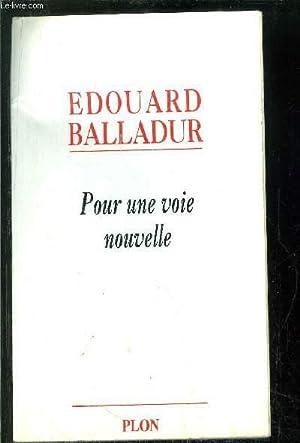 POUR UNE VIE NOUVELLE: BALLADUR EDOUARD