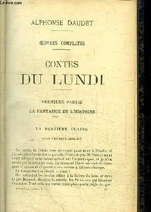 OEUVRES COMPLETES - CONTES DU LUNDI + LES ROIS EN EXIL: DAUDET ALPHONSE