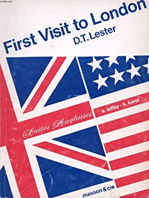FIRST VISIT TO LONDON: LESTER D. T.