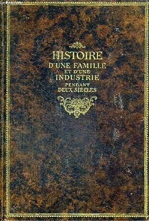 HISTOIRE D'UNE FAMILLE ET D'UNE INDUSTRIE PENDANT DEUX SIECLES - 1723-1923: SEXE MARCEL