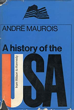 A HISTORY OF THE USA, FROM WILSON: MAUROIS ANDRE