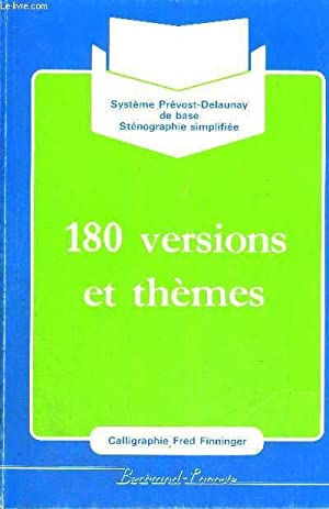 180 VERSIONS ET THEMES - CALLIGRAPHIE FRED FINNINGER - SYSTEMES PREVOST DELAUNAY DE BASE - ...